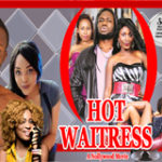 HOT WAITRESS PART 1-Nigerian Nollywood movie