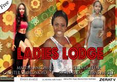 LADIES LODGE PART 1
