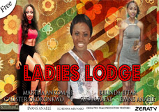 LADIES LODGE PART 1