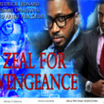 ZEAL FOR VENGEANCE Part 1-Nigerian nollywood Movie