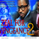ZEAL FOR VENGEANCE Part 2- Nigerian Nollywood Movie