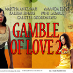 GAMBLE OF LOVE Part 2