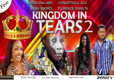 KINGDOM IN TEARS Part 2- Nigerian Nollywood Movie