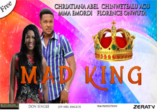 MAD KING Part 1- Nigerian Nollywood Movie