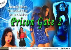 PRISON GATE PART 2