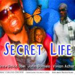 SECRET LIFE PART 1