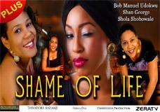 SHAME OF LIFE PART 1
