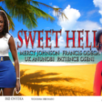 Sweet Hell Nigerian Nollywood Movie Trailer
