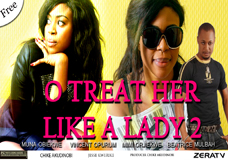 O TREAT HER LIKE A LADY 2