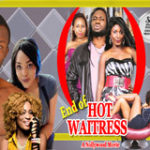 END OF HOT WAITRESS 1-Nigerian Nollywood Movie