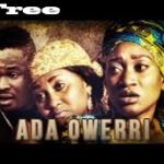 Ada Owerri – Nigerian Nollywood Movie
