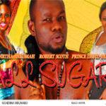 All Sugar Part 1- Nigerian Nollywood movie