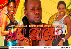 All Sugar Part 1- Nigerian Nollywood movie