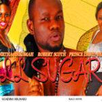 All Sugar Part 2- Nigerian Nollywood movie