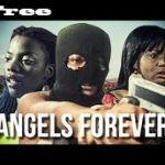 Angels Forever – Nigerian Nollywood Movie