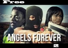 Angels Forever 2 – Nigerian Nollywood Movie