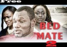 Bed Mate 2 – Ghanaian Ghallywood Movie