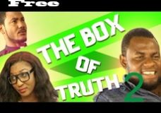 Box Of Truth 2- Nigerian Nollywood Movie
