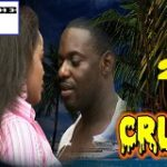 Cruz 2- Nigerian Nollywood Movie