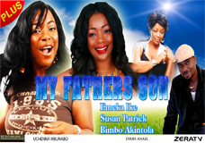 My Father's Son 1 -Nigerian Nollywood movie