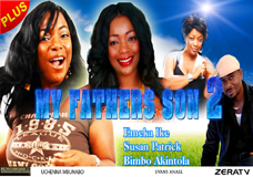 My Father's Son 2 -Nigerian Nollywood movie