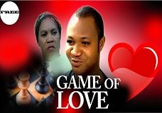 Game Of Love – Nigerian Nollywood Movie