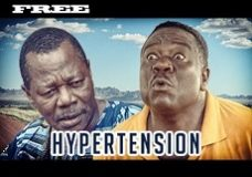 Hypertension – Nigerian Nollywood Movie