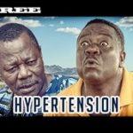 Hypertension 2- Nigerian Nollywood Movie