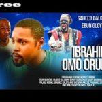 Ibrahim Omo Orukan 1 – Yoruba Nollywood Movie