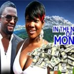 In The Name Of Money 2 – Nigerian Nollywood Movie