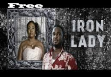 Iron Lady – Nigerian Nollywood Movie