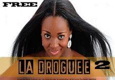 LA DROGUEE 2, Film nigérian version française avec Jackie Appiah
