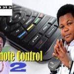 Remote Control 2- Nollywood Movie