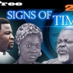 Signs Of Time 2 – Nigerian Nollywood Movie