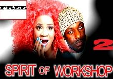 Spirit Of Workshop 2– Nigerian Nollywood Movie