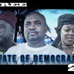 State Of Democracy 2 – Nigerian Nollywood Movie