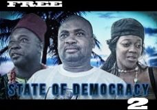 State Of Democracy 2 – Nigerian Nollywood Movie