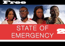 State Of Emergency 2 – Nigerian Nollywood Movie