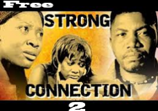 Strong Connection  2- Nigerian Nollywood Movie
