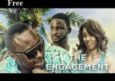 The Engagement – Nigerian Nollywood movie