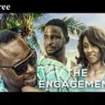 The Engagement 2- Nigerian Nollywood movie