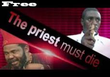 The Priest Must Die – Nigerian nollywood Movie