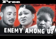 Enemy Among Us -Nigerian Nollywood Movie