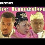 The Kingdom- Nigerian Nollywood movie