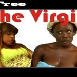 The Virgin – Nigerian Nollywood Movie