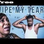 Wipe My Tears – Nigerian Nollywood Movie