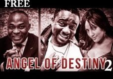 ANGEL OF DESTINY 2 – Nigerian Nollywood Movie