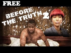 Before the Truth 2