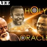 HOLY ORACLE 1 – Nigerian Nollywood Movie