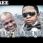 LAST CHALLENGE 1 – Nigerian Nollywood Movie